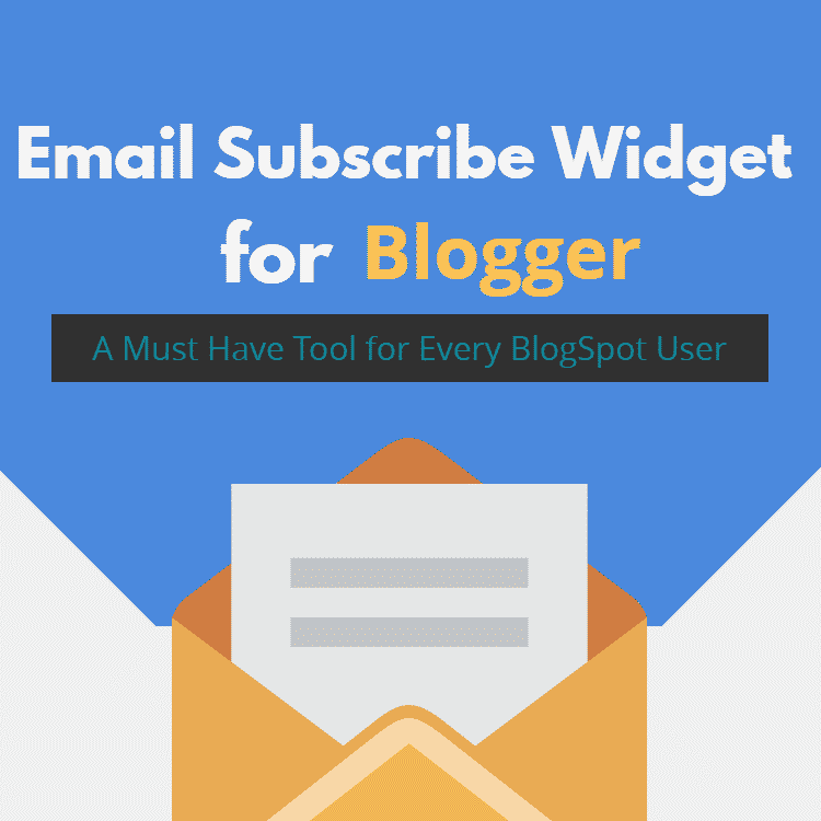 Email Subscribe widget for Blogger