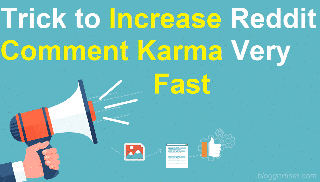 Increase Reddit Comment Karma Very Fast