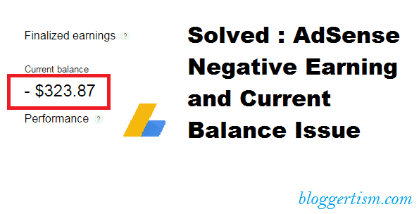 Solved : AdSense Negative earning issue